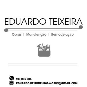 Eduardo Teixeira – Obras e Remodelações